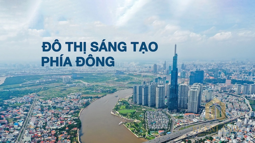 Khu Đô Thị Sáng tạo Khu Đông TP HCM sẽ trở thành trọng điểm phát triển của thành phố trong giai đoạn 2020 - 2025